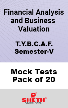 Financial Analysis and Business Valuation BCAF SEM V Mock Tests Pack of Twenty